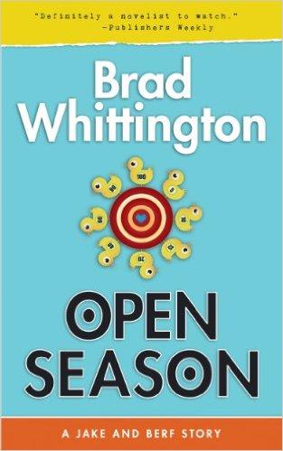 OPEN SEASON by Brad Whittington